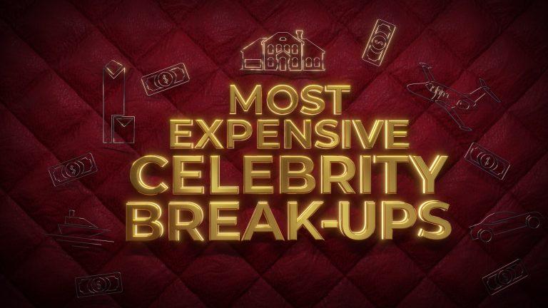 Most Expensive Celebrity Break Ups - Channel 5 - 1 x 60' - TX Summer 2021